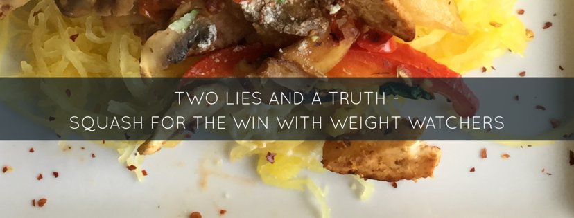 Weight Watchers – Two Lies and a Truth